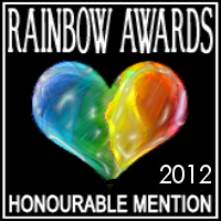 Rainbow Awards 2012 - Honorable Mention